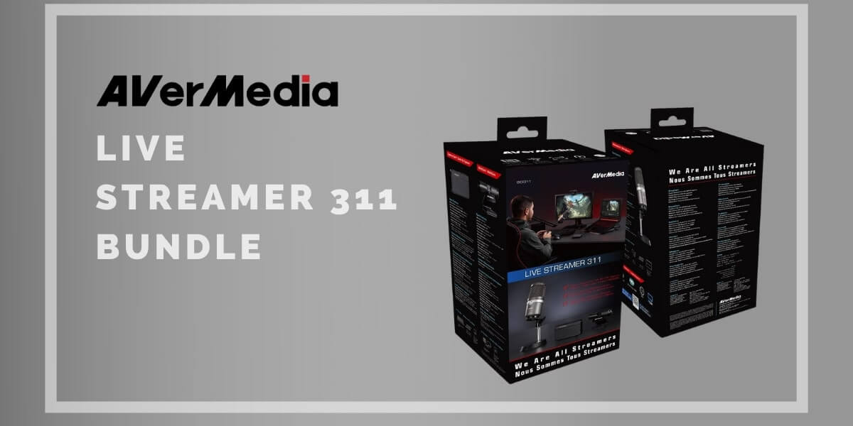 AVerMedia Live Streamer 311 Bundle - Pilihan Streaming Sempurnamu